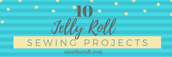 10 Fabric Jelly Roll Projects