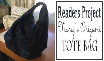 Readers Project: Tracey's Origami Market Bag