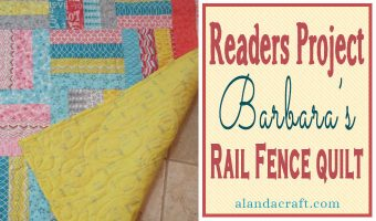 rail-fence-quilt, rail-fence-pattern, quilting, sewing, www.alandacraft.com