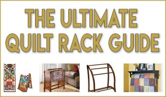 The Ultimate Quilt Rack Guide: How to Choose One & Where to Buy