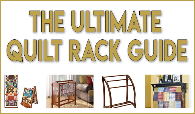 ultimate quilt rack guide