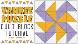 yankee puzzle quilt block tutorial