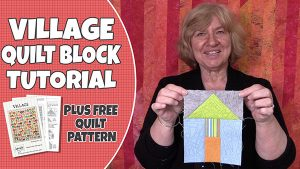 village quilt block tutorial