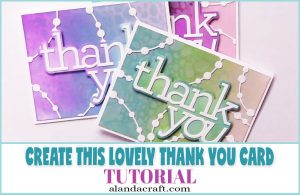 How to Make a Thank You Card Tutorial