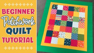 charm square patchwork quilt tutorial