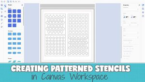 Create stencils in ScanNCut Canvas Workspace